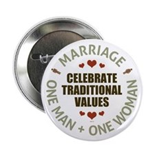 "Celebrate Traditional Values 2.25"" Button"
