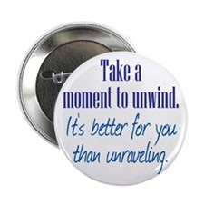 "Unwind or Unravel 2.25"" Button (10 pack)"