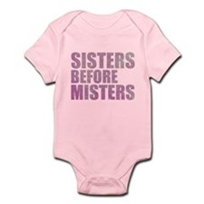 Sisters Before Misters Infant Bodysuit
