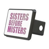 Sisters Before Misters Rectangular Hitch Cover