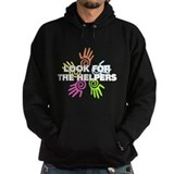 Look For The Helpers Hoodie