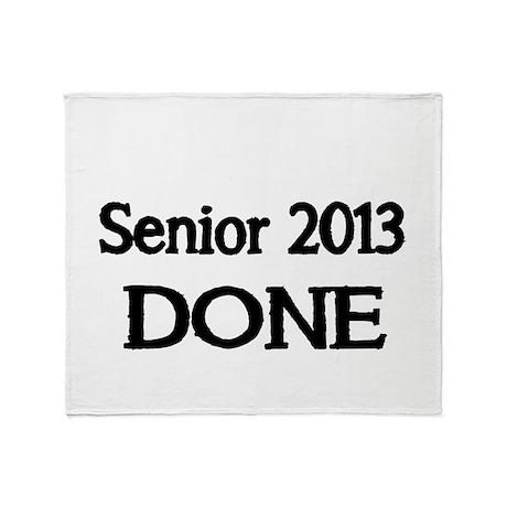 Senior 2013. DONE Throw Blanket