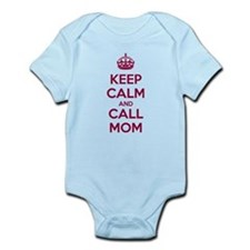 Keep Calm and Call Mom Body Suit