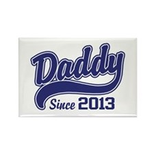 Daddy Since 2013 Rectangle Magnet