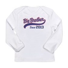 Big Brother Since 2013 Long Sleeve Infant T-Shirt