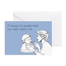 I'll Always Be Grateful Greeting Card