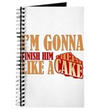 Finish Him Like A Cheesecake Journal