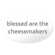 blessed are the cheesemaker Decal