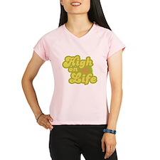 High on Life Peformance Dry T-Shirt