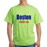 Boston Runs On Men's T-Shirt