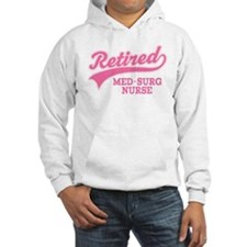 Retired Med-Surg Nurse Hoodie