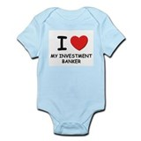 I love investment bankers Infant Bodysuit
