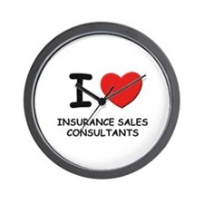 I love insurance sales consultants Wall Clock