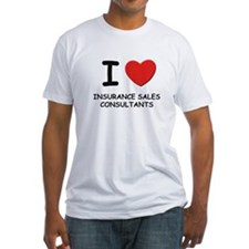 I love insurance sales consultants Shirt