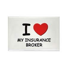 I love insurance brokers Rectangle Magnet