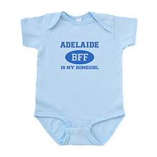 Adelaide is my homegirl Infant Bodysuit