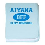 Aiyana is my homegirl baby blanket