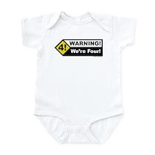 Warning! We're Four! Infant Bodysuit