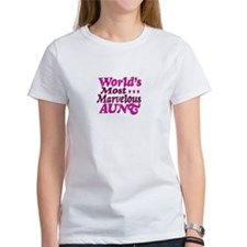 Worlds Most Marvelous Aunt T-Shirt