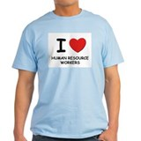 I love human resource workers Ash Grey T-Shirt