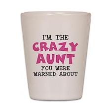 Crazy Aunt Shot Glass