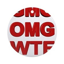 GMO OMG WTF Are We Eating? Ornament (Round)