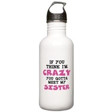 Crazy Sister Water Bottle