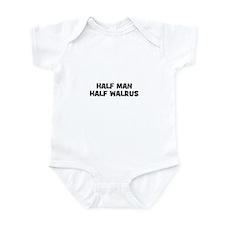Half Man~Half Walrus Infant Bodysuit