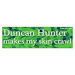 Duncan Hunter Skin Crawl Bumper Sticker