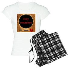 Holy Metaphor! Pajamas