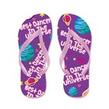 Best Dancer in the Universe Flip Flops