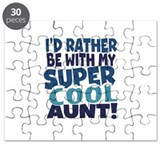 Id rather be with my super cool aunt Puzzle