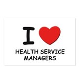 I love health service managers Postcards (Package