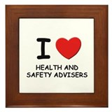 I love health and safety advisers Framed Tile