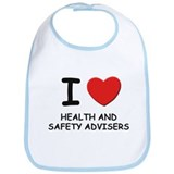 I love health and safety advisers Bib