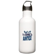 That it im going to aunties Water Bottle