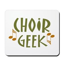 Funny Choir Geek Mousepad