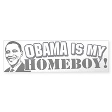 Obama Homeboyl Edition Bumper Bumper Sticker