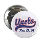 "Uncle Since 2014 2.25"" Button"