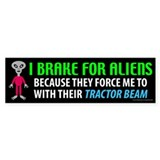 I Brake For Aliens (sticker)