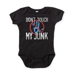 Don't Touch My Junk Baby Bodysuit