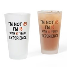 85 year old designs Drinking Glass