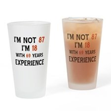 87 year old designs Drinking Glass