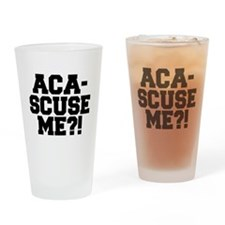 Pitch Perfect Aca-Scuse Me? Drinking Glass