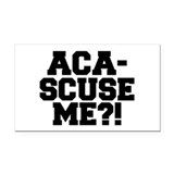 Pitch Perfect Aca-Scuse Me? Rectangle Car Magnet