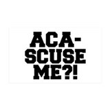 Pitch Perfect Aca-Scuse Me? Wall Decal