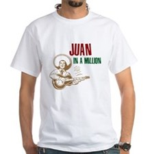 Juan in a Million T-Shirt