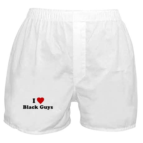 I Love [Heart] Black Guys Boxer Shorts