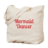 Pitch Perfect Mermaid Dancer Tote Bag