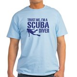 Trust Me I'm A Scuba Diver T-Shirt